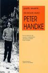 Partir, revenir. En route avec Peter Handke