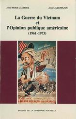 La Guerre du Vietnam et l'opinion publique américaine (1961-1973)