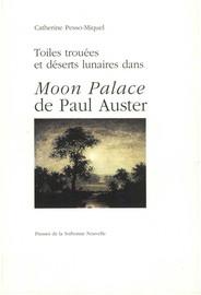 7e471f70b718 Toiles trouées et déserts lunaires dans Moon Palace de Paul Auster ...