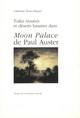 Toiles trouées et déserts lunaires dans Moon Palace de Paul Auster