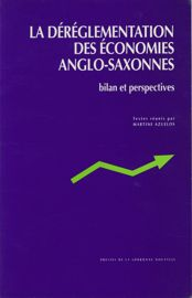 La déréglementation des économies anglo-saxonnes