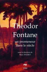 Theodor Fontane. Un promeneur dans le siècle
