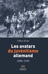 Les avatars du juvénilisme allemand 1896-1945