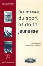 Pour une histoire du sport et de la jeunesse