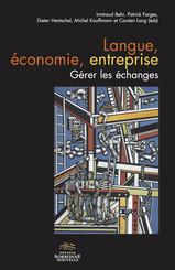Langue, économie, entreprise. Gérer les échanges
