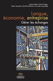 Introduction: Langue – économie – entreprise, gérer les échanges
