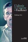 L'idiotie dans l'œuvre de Faulkner