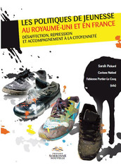 Les politiques de la jeunesse au Royaume-Uni et en France