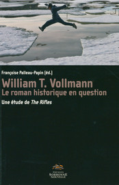 William T. Vollmann, le roman historique en question