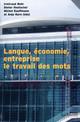 Langue, économie et entreprise : le travail des mots