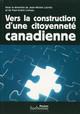 Vers la construction d'une citoyenneté canadienne