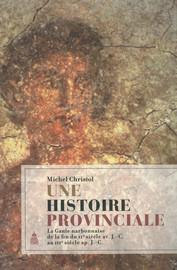 Une histoire provinciale