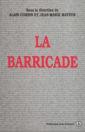 La lutte finale des barricades: spontanéité révolutionnaire et organisation militaire en mai 1871