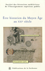 Être historien des sciences et de la magie médiévales aujourd'hui: apports et limites des sciences sociales