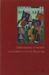 Information et société en Occident à la fin du Moyen Âge
