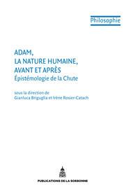 Adam, la nature humaine, avant et après