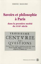 Savoirs et philosophie à Paris dans la première moitié du XVIIe siècle