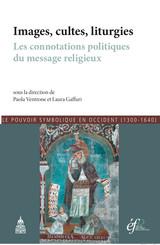 Images, cultes, liturgies