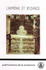 L'Arménie et Byzance