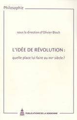 L'idée de révolution : quelle place lui faire au XXIe siècle ?