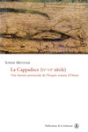 La Cappadoce (ive-vie siècle)