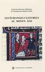 Les échanges culturels au Moyen Âge