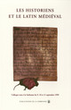 Les historiens et le latin médiéval