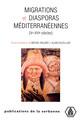 Les migrations liées aux plantations et à la production du sucre dans la Méditerranée à la fin du Moyen Âge