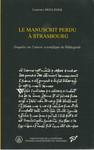 Le manuscrit perdu à Strasbourg