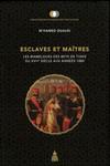 Esclaves et maîtres
