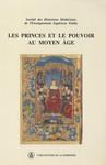 Les princes et le pouvoir au Moyen Âge