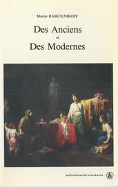 Des Anciens et des Modernes
