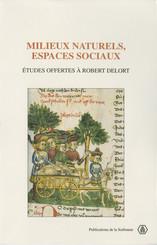 Milieux naturels, espaces sociaux