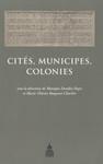 Cités, municipes, colonies