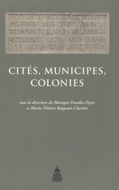 Cités, municipes, colonies