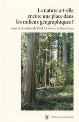 La nature a-t-elle encore une place dans les milieux géographiques?