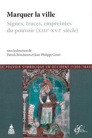 Marquer La Ville Editions De La Sorbonne