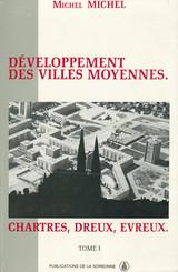 Développement des villes moyennes. Chartres, Dreux, Evreux