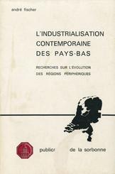 L'industrialisation contemporaine des Pays-Bas