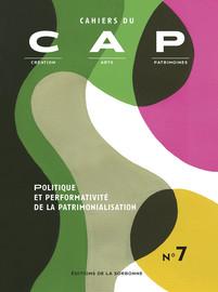 Politique et performativité de la patrimonialisation