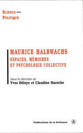 Le «réel» chez Halbwachs. Réflexions sur les rapports entre mémoire collective et histoire
