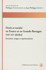 Droit et société en France et en Grande-Bretagne (XIIe-XXe siècles)