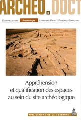 Appréhension et qualification des espaces au sein du site archéologique