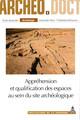 De la spatialisation des données carpologiques à la détermination de la fonction des structures au sein du site archéologique