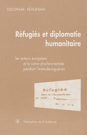 Réfugiés et diplomatie humanitaire