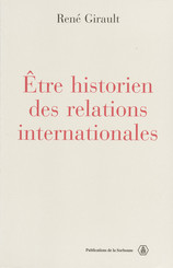 Être historien des relations internationales