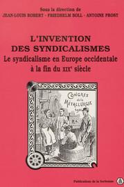 L'invention des syndicalismes