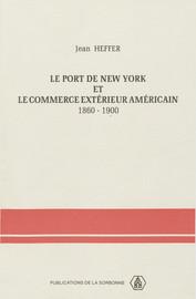 Le port de New York et le commerce extérieur américain