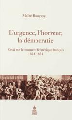 L'urgence, l'horreur, la démocratie