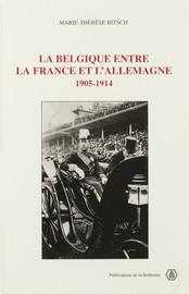 La Belgique entre la France et l'Allemagne